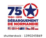 Logo for the 75th anniversary of the D-DAY 1944 in Normandy - French text means : Normandy Landings