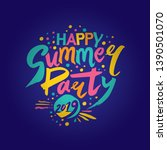 happy summer party 2019. vector ... | Shutterstock .eps vector #1390501070