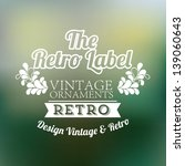 the retro label over green... | Shutterstock .eps vector #139060643