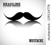 vector mustache with background | Shutterstock .eps vector #139114778