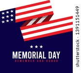 happy memorial day. remember... | Shutterstock .eps vector #1391151449