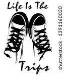 pair of shoes life is trip | Shutterstock .eps vector #1391160020