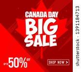 happy canada day vector... | Shutterstock .eps vector #1391184713