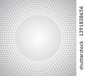 halftone radial dots background ... | Shutterstock .eps vector #1391838656