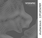 grey contours vector topography.... | Shutterstock .eps vector #1391856989