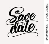 save the date   wedding...   Shutterstock .eps vector #1392103283