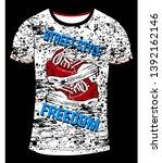 slogan print for t shirt... | Shutterstock .eps vector #1392162146