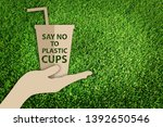say no to plastic cups. stop... | Shutterstock . vector #1392650546