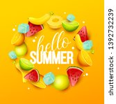summer background with fruits.... | Shutterstock .eps vector #1392732239