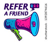 refer a friend. referral... | Shutterstock .eps vector #1392874616
