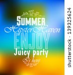 bright summer hipster label... | Shutterstock .eps vector #139325624