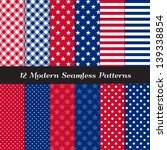 Patriotic Colored Stars, Stripes, Polka Dot and Gingham Patterns in Red, White and Blue. Perfect as 4th of July or Nautical background. Pattern Swatches made with Global Colors. - stock vector