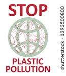 stop plastic pollution banner... | Shutterstock .eps vector #1393500800