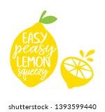 Easy Peasy Lemon Squeezy Vector ...