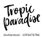 summer brush lettering... | Shutterstock .eps vector #1393676786