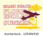 endless summer miami beach... | Shutterstock .eps vector #139386920
