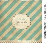 vintage card with lace and...   Shutterstock .eps vector #139403846