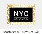 nyc slogan typography on... | Shutterstock .eps vector #1394075360