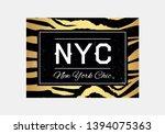 nyc slogan typography on zebra... | Shutterstock .eps vector #1394075363