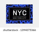 nyc slogan typography on... | Shutterstock .eps vector #1394075366