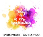 today is a new beginning  ...   Shutterstock .eps vector #1394154920