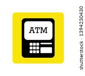 atm sign in yellow background... | Shutterstock .eps vector #1394230430