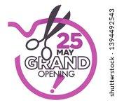 business start grand opening... | Shutterstock .eps vector #1394492543
