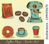 coffee shop vector set | Shutterstock .eps vector #139459670