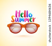 colorful text of hello summer... | Shutterstock .eps vector #1394684636
