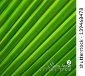 green background. palm leaves.  | Shutterstock .eps vector #139468478