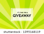 time for a giveaway   banner... | Shutterstock .eps vector #1395168119