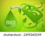 bio fuel station concept banner....   Shutterstock . vector #1395365249