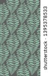 seamless pattern of leaves... | Shutterstock .eps vector #1395378533