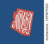 arizona. hand drawn usa state... | Shutterstock .eps vector #1395879203