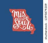 missouri. hand drawn usa state... | Shutterstock .eps vector #1395879209