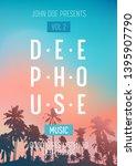 deep house music party flyer ... | Shutterstock .eps vector #1395907790