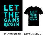 let the gains begin typography... | Shutterstock .eps vector #1396021829