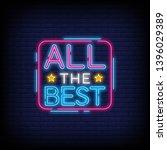 all the best neon text vector... | Shutterstock .eps vector #1396029389