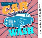 Retro Car Wash Sign  Vector...