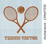 tennis design over vintage... | Shutterstock .eps vector #139647530