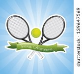 tennis champions over blue... | Shutterstock .eps vector #139647569