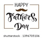 handwritten happy fathers day ... | Shutterstock .eps vector #1396705106