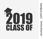 class of 2019. template for... | Shutterstock .eps vector #1397198450