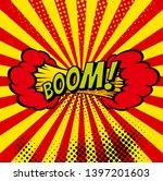 cartoon  boom explosion comic... | Shutterstock .eps vector #1397201603