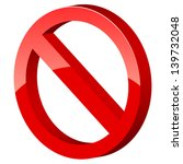 3d forbidden sign on a white... | Shutterstock .eps vector #139732048