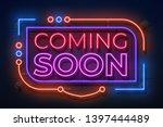 neon coming soon sign. film... | Shutterstock . vector #1397444489