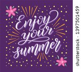 enjoy your summer. colorful... | Shutterstock .eps vector #1397501459