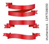 red ribbons set. vector design... | Shutterstock .eps vector #1397538050