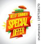 hello summer  special offer ...   Shutterstock .eps vector #1397538170