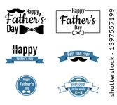 fathe's day labels set. happy... | Shutterstock . vector #1397557199
